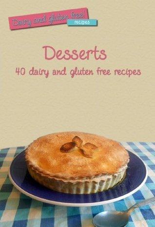 Dairy and Gluten Free Desserts  by  Dgf Food