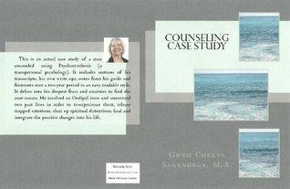 Counseling Case Study (Counseling Series) Gwen Cheryl Sarandrea