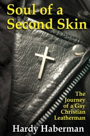 Soul of a Second Skin  by  Hardy Haberman