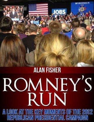 Romneys Run Alan Fisher
