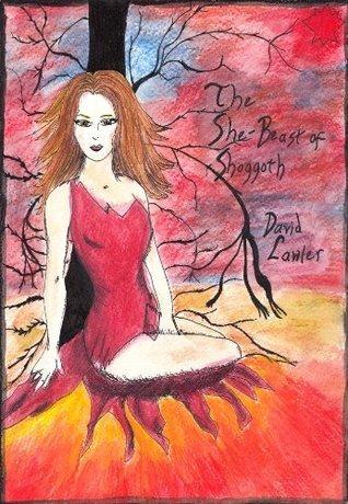 The She-Beast of Shoggoth  by  David Lawler