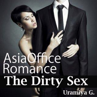 Asia Office Romance - The Dirty Sex Uramiya G.