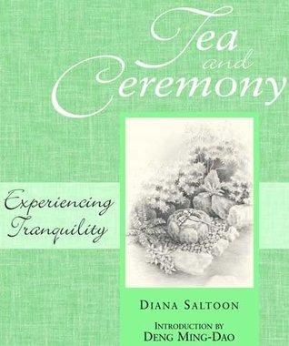 Tea and Ceremony Diana Saltoon