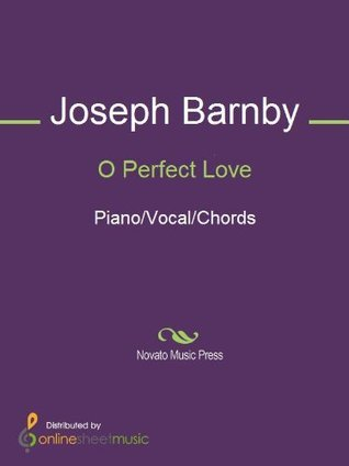 O Perfect Love  by  Joseph Barnby