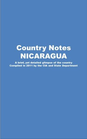 Country Notes NICARAGUA Central Intelligence Agency (C.I.A.)