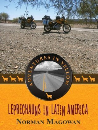 Leprechauns In Latin America  by  Norman Magowan