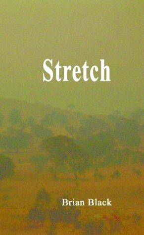 Stretch  by  Brian Black