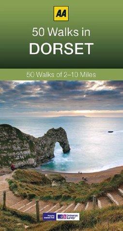 50 Walks in Dorset (AA 50 Walks Series) Automobile Association of Great Britain