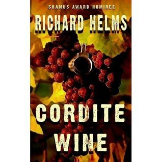 Cordite Wine Richard Helms