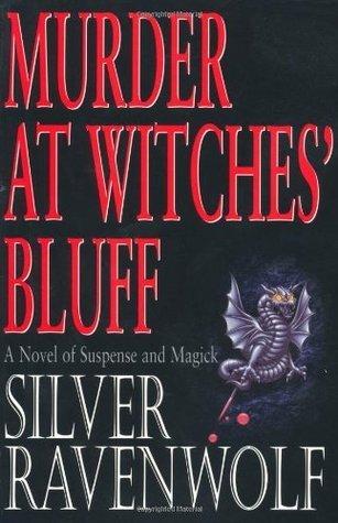 Murder At Witches Bluff Silver RavenWolf