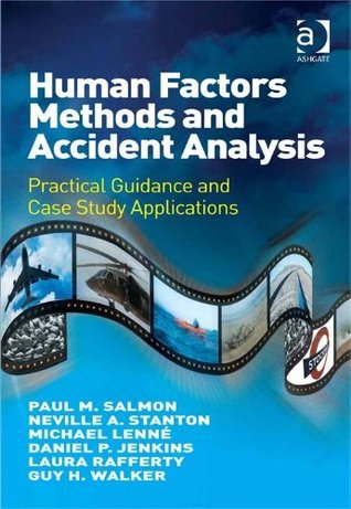 Human Factors Methods and Accident Analysis Paul M. Salmon