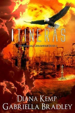 Itineras (The Samsara Chronicles Book 4) Diana Kemp