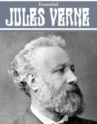 The Essential Jules Verne Collection (25 books) [Illustrated]  by  Jules Verne