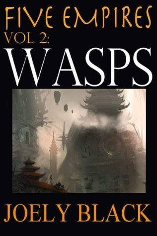 Five Empires: Wasps Joely Black