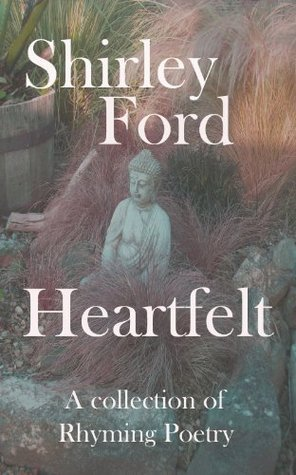 Heartfelt  by  Shirley Ford