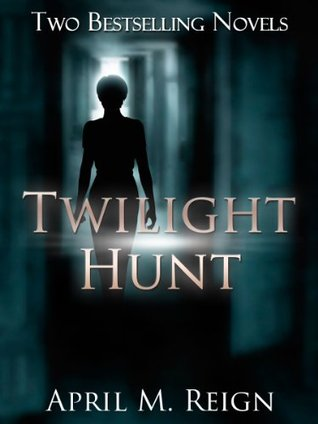 Twilight Hunt (2 Mystery Romance Novels)  by  April M. Reign
