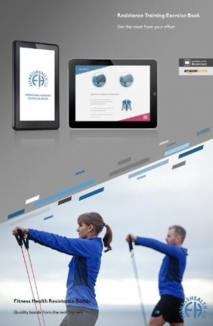 FH Resistance Exercise Band Training Book: Resistance Exercise Band Training Book  by  Rene Harwood