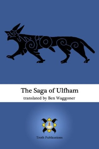 The Saga of Ulfham  by  Ben Waggoner