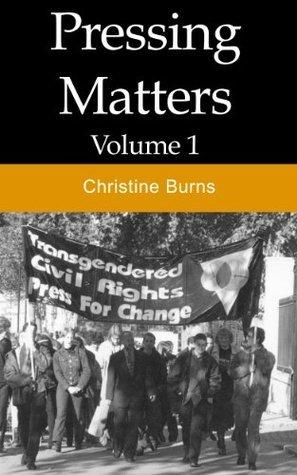 Pressing Matters (Vol 1) Christine Burns