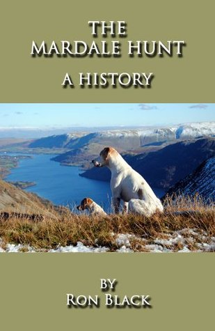 The Mardale Hunt - A History Ron Black