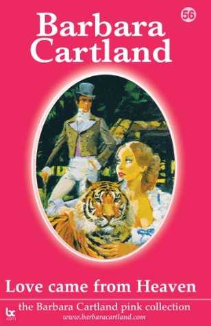 56. Love Came From Heaven  by  Barbara Cartland