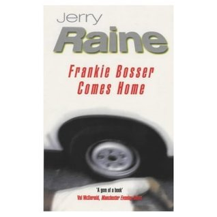 Frankie Bosser Comes Home  by  Jerry Raine
