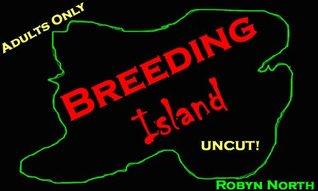 Breeding Island Robyn North