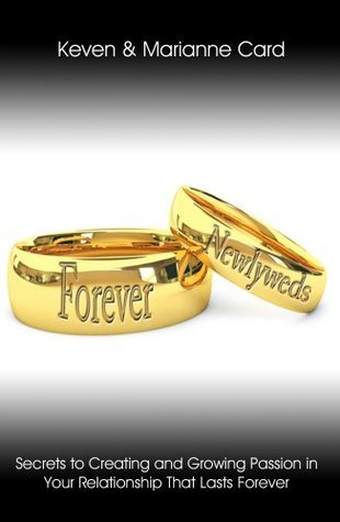 Forever Newlyweds  by  Keven Card