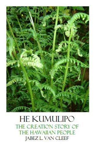 He Kumulipo  by  Jabez L. Van Cleef