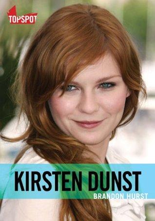 Kirsten Dunst Brandon Hurst