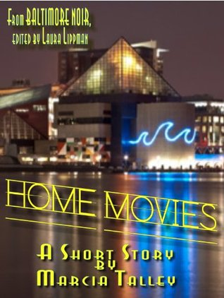 Home Movies Marcia Talley