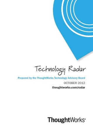 Technology Radar - October 2012 Mike   Mason