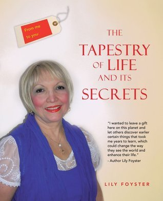 From Me to You The Tapestry of Life and Its Secrets  by  Lily Foyster