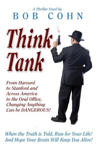 Think Tank  by  Bob Cohn