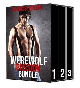 Werewolf Passion Bundle (Paranormal BBW Alpha Mate Romance Erotica)  by  Clarisse Queene