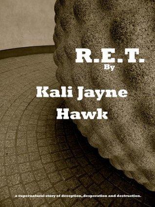 R.E.T.: Energy Retrieval Specialist (The Company Series)  by  Kali Jayne Hawk
