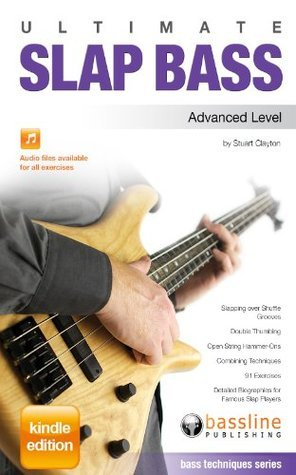 Ultimate Slap Bass - Advanced Level  by  Stuart Clayton