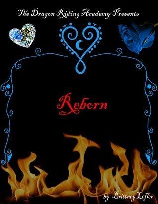 Reborn  by  Brittney Lefler