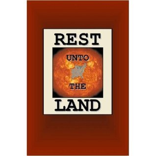 Rest Unto The Land (1) Joseph Nathan Smith