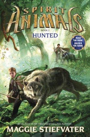 Spirit Animals 2: Hunted Maggie Stiefvater