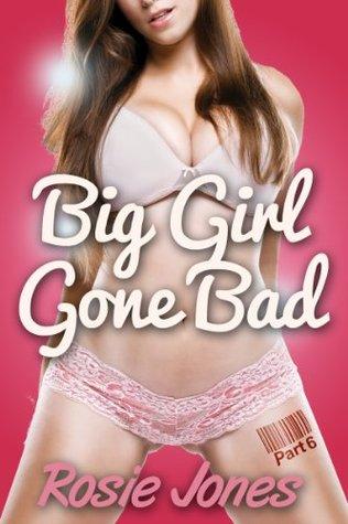 Boot Camp (Book 6, BBW Curvy Girls Erotica) (Big Girl Gone Bad)  by  Rosie Jones