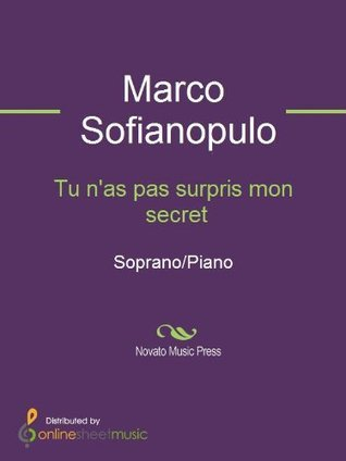 Tu nas pas surpris mon secret - Score  by  Marco Sofianopulo
