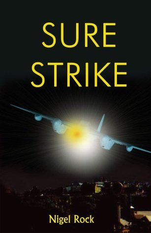 Sure Strike  by  Nigel Rock