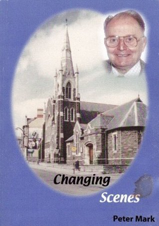Changing Scenes   An Autobiography Peter Mark