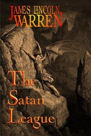 The Satan League  by  James Lincoln Warren