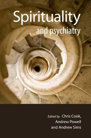 Spirituality and Psychiatry  by  Chris Cook