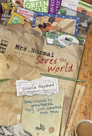 Mrs Normal Saves the World Sheila Hayman