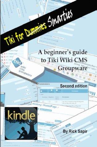 Tiki for Smarties, Second Edition  by  Rick Sapir