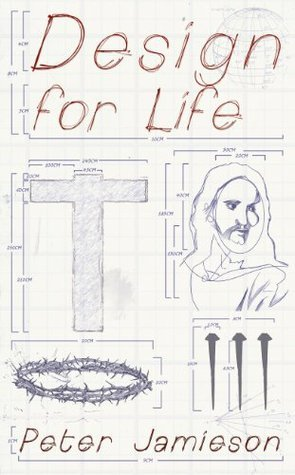 Design for Life  by  Peter Jamieson