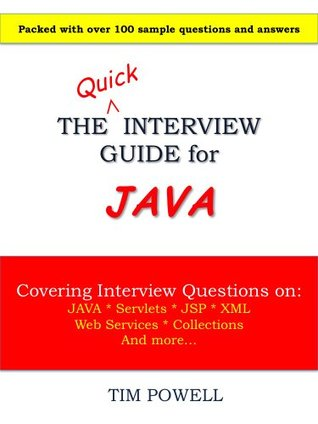 The Quick Interview Guide for Java  by  Tim Powell